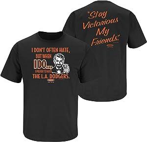 San Francisco Baseball Fans. Stay Victorious. I Don't Often Hate (Anti-LA) Black T-Shirt (S-5X)
