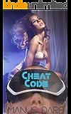 Cheat Code: A Sci Fi/Horror Cuckold Tale