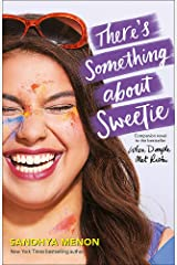 There's Something About Sweetie Paperback