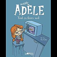 Mortelle Adèle, Tome 01 : Tout ça finira mal