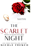 The Scarlet Night (Rose Gold)