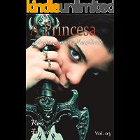 A princesa (Trilogia Irmãs MacBride Livro 3)