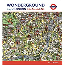MacDonald Gill: Wonderground Map of London 2017 Wall Calendar by MacDonald Gill (2016-07-15)