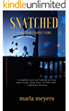 Snatched (A Ghost Story): Lights Out Series - Book 2