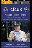 CHELSEA FOOTBALL FANZINE - THE BEST OF CFCUK - VOLUME ONE