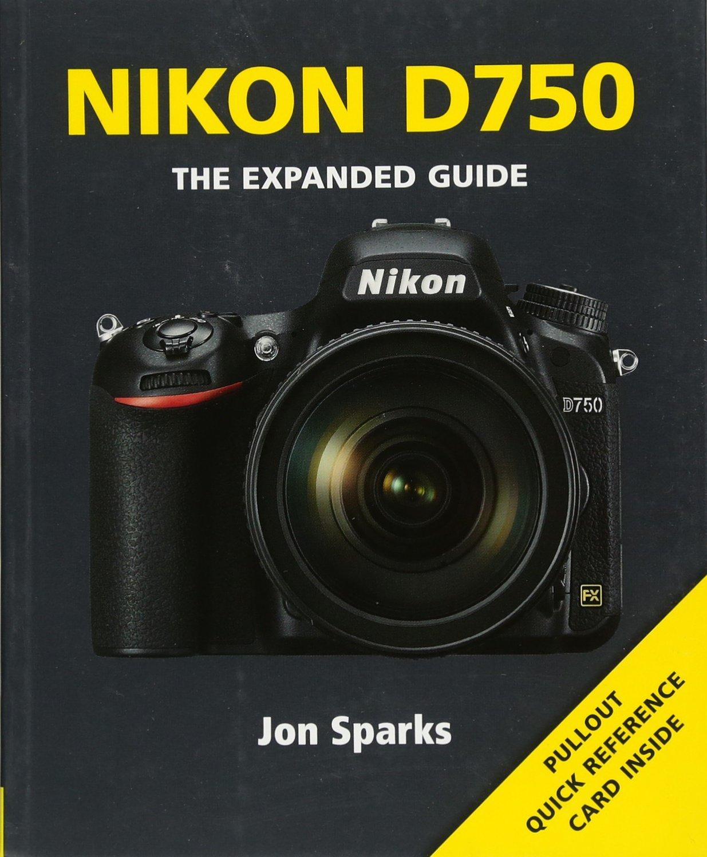 Nikon D750 (Expanded Guides) ebook