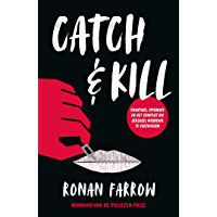 Catch & Kill: Chantage, spionage en het complot om seksmisbruik te verzwijgen