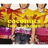 coconuts feat.kokomo(初回生産限定盤)(DVD付)