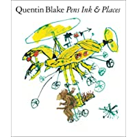 Pens Ink & Places (Quentin Blake)
