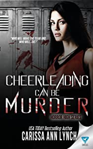 Cheerleading Can Be Murder (Horror High Series) (Volume 1)
