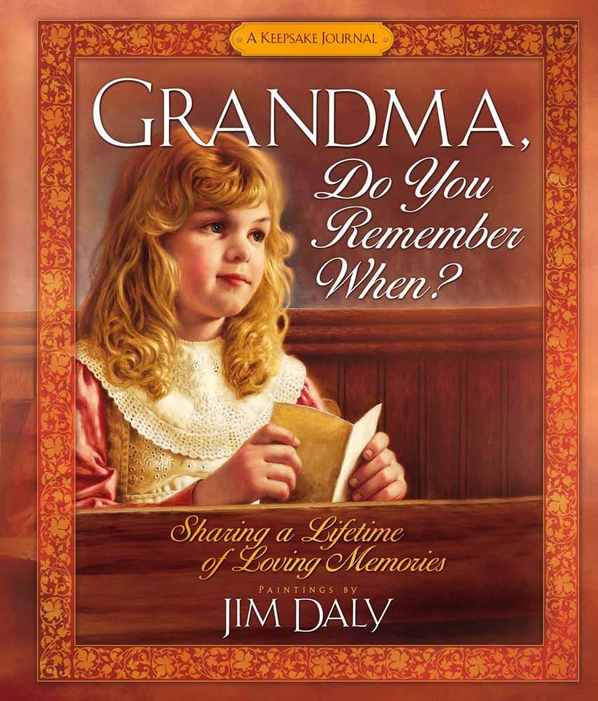 Grandma, Do You Remember When?: Sharing a Lifetime of Loving Memories--A Keepsake Journal PDF