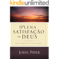 Plena Satisfação em Deus