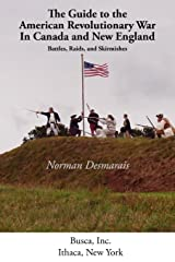 Guide to the American Revolutionary War in Canada and New England (Battlegrounds of Freedom) Paperback