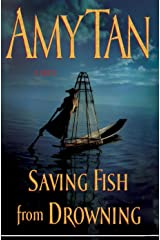 Saving Fish from Drowning Kindle Edition
