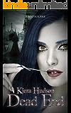 Dead End (Book Ten) (Kiera Hudson Series Two 10)