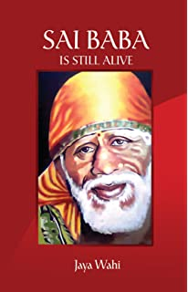 Sri Sai Satcharitra: The Wonderful Life and Teachings of