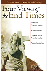 Four Views of the End Times Kindle Edition