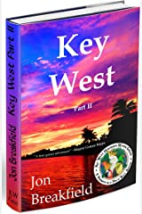KEY WEST: Part II Kindle Edition