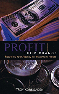 Amazon power position your agency ebook troy korsgaden profit from change fandeluxe Choice Image