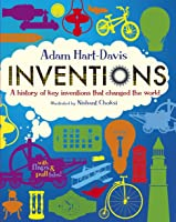 Inventions: A History Of Key Inventions That