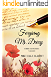 Forgiving Mr. Darcy: A Pride and Prejudice Variation