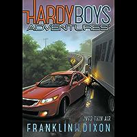 Into Thin Air (Hardy Boys Adventures Book 4)