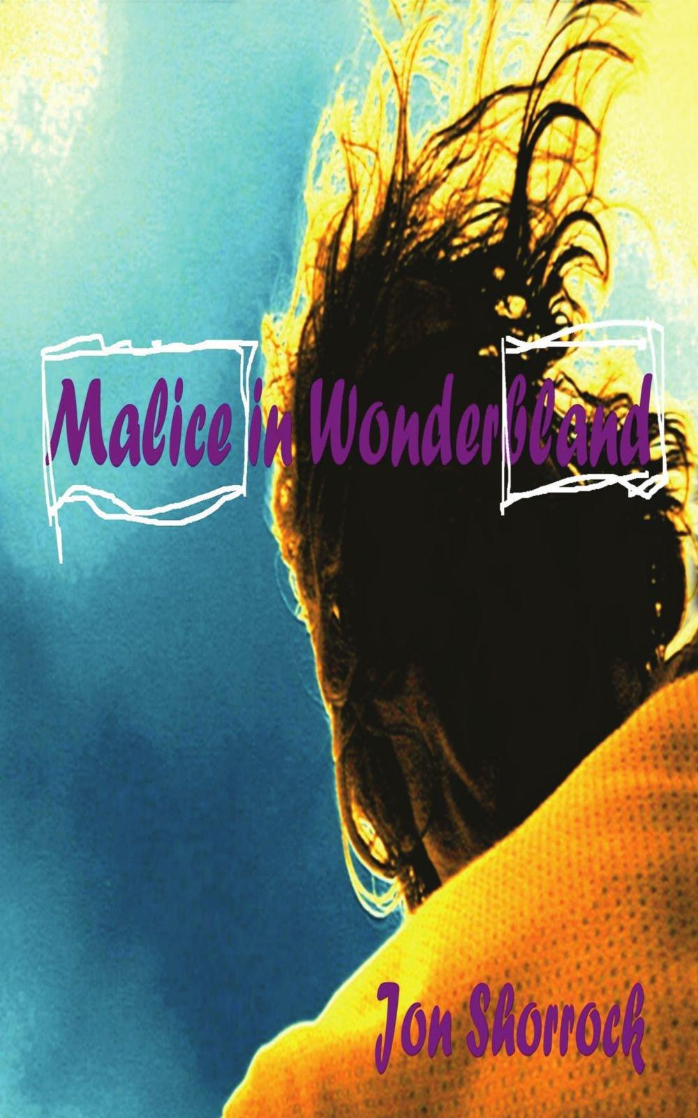 Malice In Wonderbland ebook