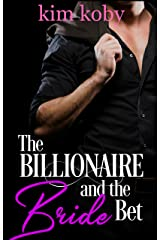 The Billionaire and the Bride Bet (Clean Billionaire Romance Reads Book 3) Kindle Edition