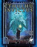 Cthulhu Invictus (Call of Cthulhu Roleplaying)