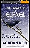 The Wraiths of Elfael (Elfael Trilogy Book 1) (English Edition)