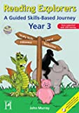 Reading Explorers: A Guided Skills-Based Programme - Year 3