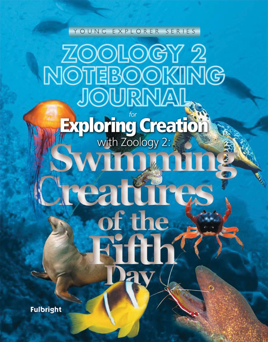 Exploring Creation with Zoology 2: Notebooking Journal: Swimming Creatures of the Fifth Day (Young Explorer (Apologia Educational Ministries)) ebook