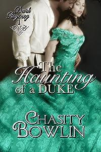 The Haunting of a Duke (The Dark Regency Series Book 1)