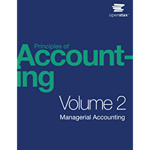 Principles of Accounting, Volume 2: Managerial Accounting