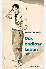 Das endlose Leben (German Edition) Kindle Edition