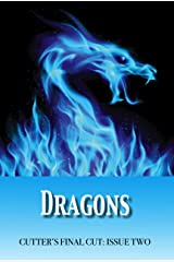 Dragons (Cutter's Final Cut Book 2) Kindle Edition
