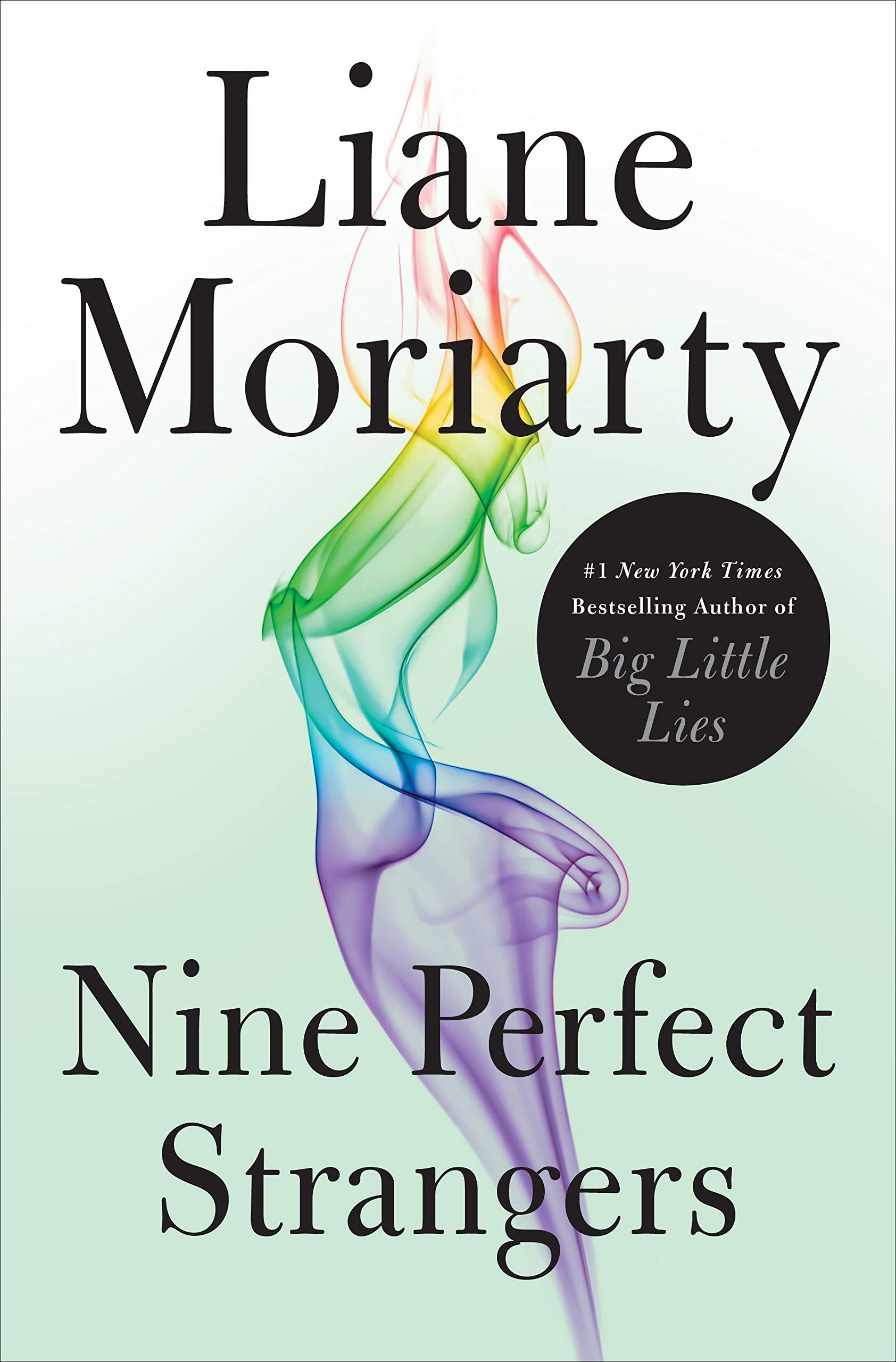 Nine Perfect Strangers: Moriarty, Liane: 9781250069825: Amazon.com: Books