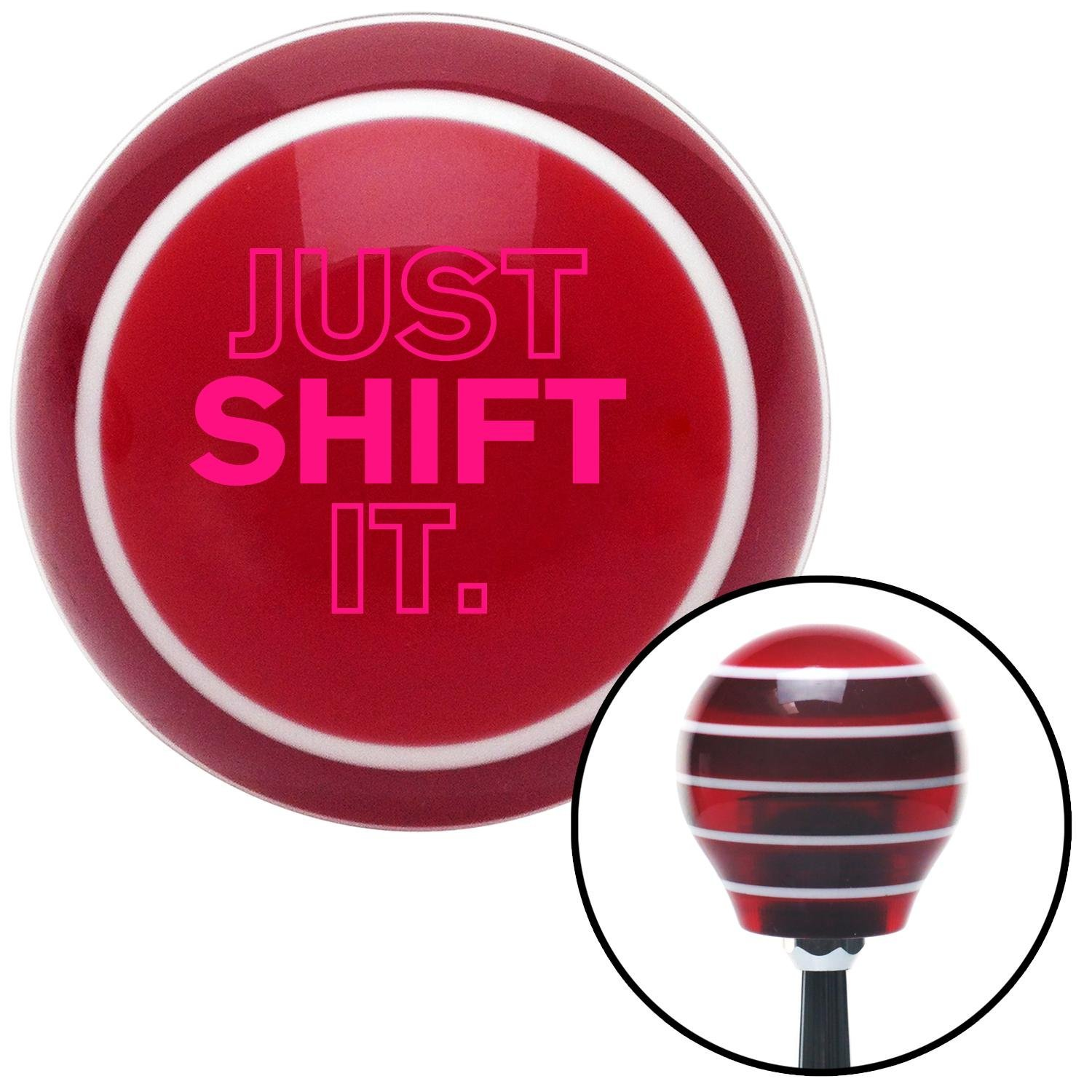Pink Just Shift It. American Shifter 119748 Red Stripe Shift Knob with M16 x 1.5 Insert