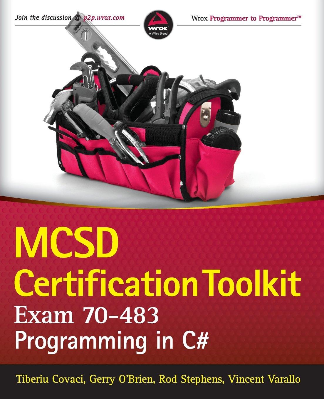 Mcsd Certification Toolkit Exam 70 483 Programming In C Wrox