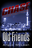 Old Friends (Chase Investigations Book 1)
