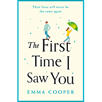 The First Time I Saw You (English Edition)