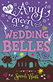 Ask Amy Green: Wedding Belles