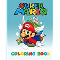 Super Mario Coloring Book: Amazing Activity Book For Kids and any fans of super mario: 1
