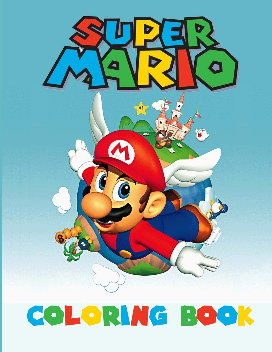 - Super Mario Coloring Book: Amazing Activity Book For Kids And Any