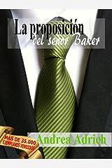 Nº1.La proposición del señor Baker (Trilogía El señor Baker.) (Spanish Edition)