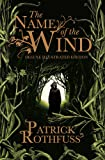 The Name of the Wind: 10th Anniversary Deluxe Illustrated Edition (Kingkiller Chronicle)