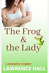 The Frog and the Lady Kindle Edition