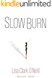 Slow Burn (Rabun County Book 1)