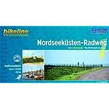 Nordseeküsten-Radweg. 1:75000: Nordseeküsten-Radweg 1: Niederlande.Von Rotterdam nach Leer, 455 km, 1:50000, GPS-Tracks, wetterfest (Bikeline Radtourenbücher)