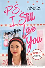 P.S. I Still Love You (To All the Boys I've Loved Before Book 2) Kindle Edition
